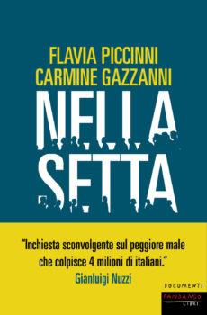 Nella setta  Flavia Piccinni e Carmine Gazzanni Fandango Libri, 2018